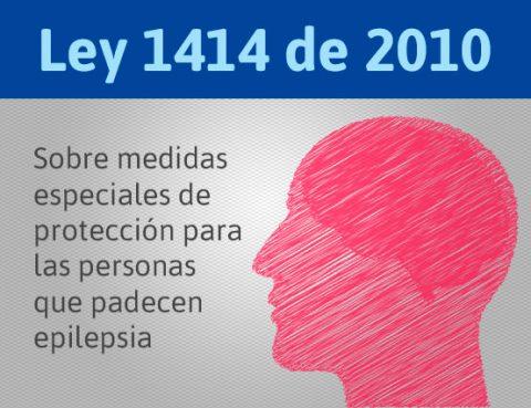 Ley 1414 de 2010 - Medidas de protección para las personas que padecen epilepsia